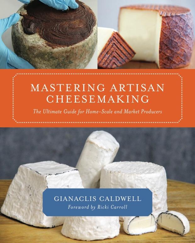 Mastering Artisan Cheese Making cover